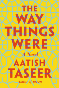 They Way Things Were by Aatish Taseer