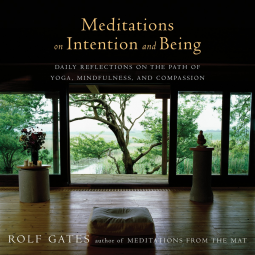 meditations-on-intention-and-being-gates