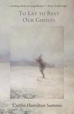 to-lay-to-rest-our-ghosts