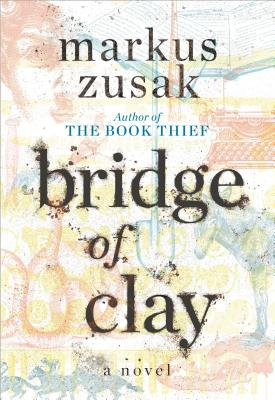 bridge-of-clay-zusak